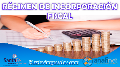 Video evento RÉGIMEN DE INCORPORACIÓN FISCAL con @cpjcgomez